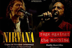 Tributos Nirvana + Rage Against the Machine