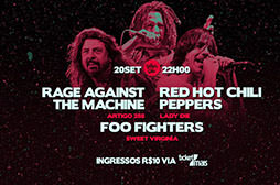 Especial Rage Against, Red Hot e Foo Fighters